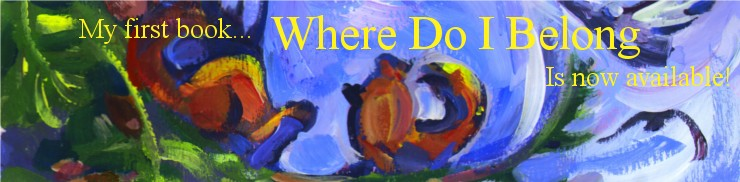 My new book... Where Do I Belong? Is now available!